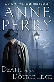 Death with a Double Edge: A Daniel Pitt Novel by [Anne Perry]