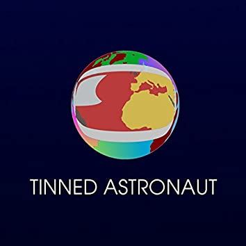 Tinned Astronaut