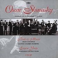 Oscar Shumsky - Portrait of a Legendary Violinist (2001-06-05)