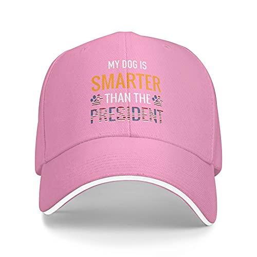 My Dog is Smarter Than The President Boutique Gorra de béisbol unisex con estampado As-Hip Hop Classic American Style Snapback Sombreros Rosa
