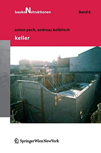 Keller (Baukonstruktionen, Band 6)