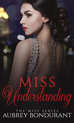 Miss Understanding: An Enemies-to-Lovers Office Romance (The Miss Series Book 1) (English Edition)