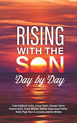 Rising with the Son Day by Day