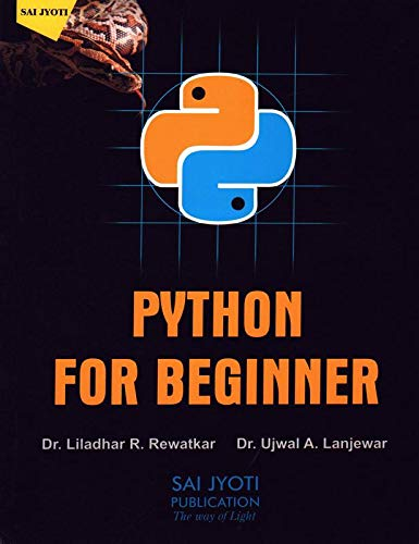 Python for Beginner (A Smarter and Faster Way to Learn Python Programming)