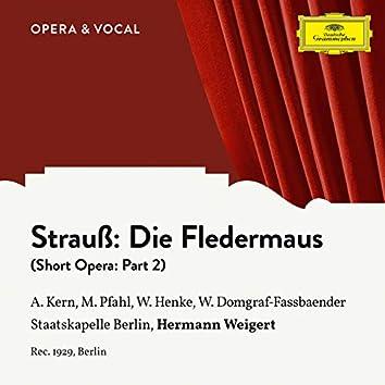 Strauss: Die Fledermaus: Part 2