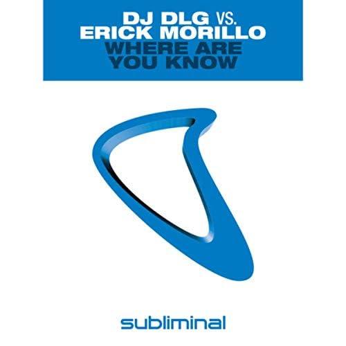 Erick Morillo & DJ DLG