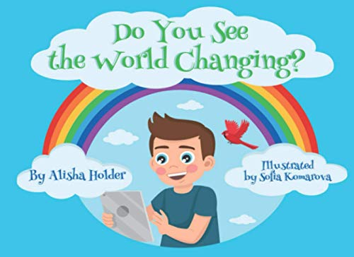 Do You See the World Changing?