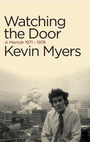 Watching the Door: A Memoir 1971-78