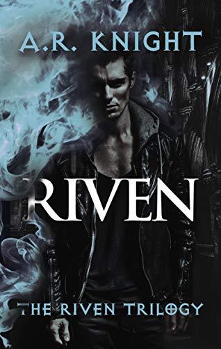 Riven: An Urban Fantasy Adventure Novel (The Riven Trilogy Book 1)