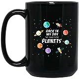 N\A Taza Back In My Day We Had Nine Planets - Regalo Divertido de la Galaxia Espacial - Taza de café de 11 oz - Ideal para Amigo, Empleado, Jefe, Padres, Novio o Novia A32JH1