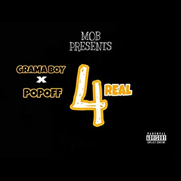 4 Real (feat. GramaBoy & Popoff)
