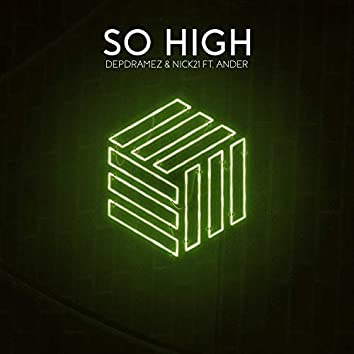 So High (feat. Ander)