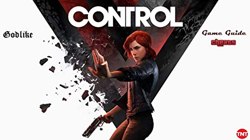 Control Complete Game Guide (XBOX, Playstation, PC) (English Edition)