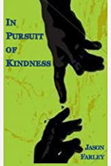In Pursuit of Kindness Paperback