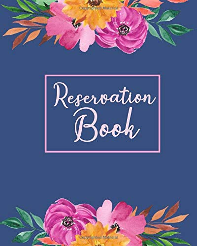 Reservation Book: Hotel Reservation Log Book   Hotel Room Information Organizer, Guest House Booking Record Registry, Bed and Breakfast Register ... (Hospitality & Restaurant Management Log)