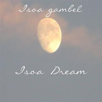 Isoa Dream (Morning Evening At Night)