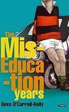 Ross O'Carroll-Kelly, The Miseducation Years by Howard, Paul (2004) Paperback