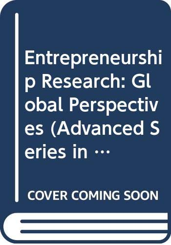 Entrepreneurship Research: Global Perspectives : Proceedings of the Second Annual Global Conference on Entrepreneurship Research, London, Uk, 9-11 M: ... Research, London, UK, 9-11 March 1992: v. 19