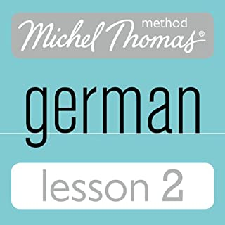 Michel Thomas Beginner German, Lesson 2                   By:                                                                                                                                 Michel Thomas                               Narrated by:                                                                                                                                 Michel Thomas                      Length: 56 mins     20 ratings     Overall 4.7