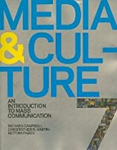 Media and Culture (2010 7th Edition) Text only (An Introduction to Mass Communication)