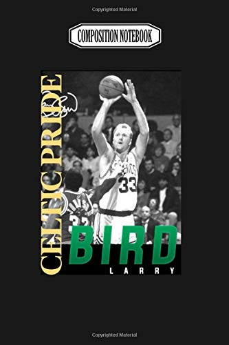 Composition Notebook: Celtic Pride Larry Bird Journal Notebook Blank Lined Ruled 6x9 100 Pages