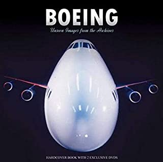 Boeing: Unseen Images from the Archives