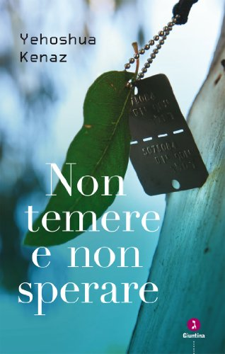 Non temere e non sperare eBook: Kenaz Yehoshua: Amazon.it: Kindle Store