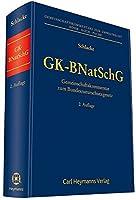 GK-BNatSchG: Gemeinschaftskommentar zum Bundesnaturschutzgesetz