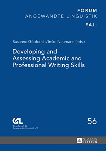 Developing and Assessing Academic and Professional Writing Skills (FORUM ANGEWANDTE LINGUISTIK – F.A.L. Book 56) (English Edition)