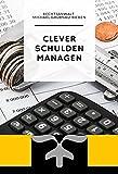Clever Schulden Managen