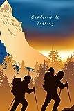 CUADERNO DE TREKING: Lleva un registro y seguimiento detallado de tus salidas   Diario de Excursionismo, Senderismo, Montañismo o Hiking   Regalo creativo para senderistas y amantes de la Montaña.