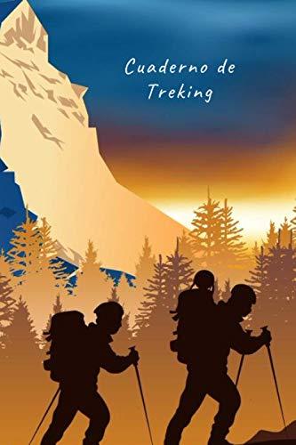 CUADERNO DE TREKING: Lleva un registro y seguimiento detallado de tus salidas | Diario de Excursionismo, Senderismo, Montañismo o Hiking | Regalo creativo para senderistas y amantes de la Montaña.