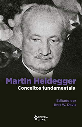 Martin Heidegger: Conceitos fundamentais