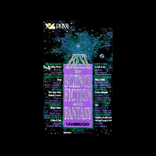 Best of Science Fiction and Fantasy                   By:                                                                                                                                 Arthur C. Clarke,                                                                                        Kristine Kathryn Rusch,                                                                                        Ben Bova,                   and others                          Narrated by:                                                                                                                                 Adrienne Barbeau,                                                                                        Ken Howard,                                                                                        Jack Carter                      Length: 5 hrs and 57 mins     257 ratings     Overall 3.8