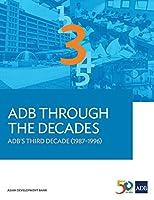 Adb Through the Decades: Adb's Third Decade 1987–1996