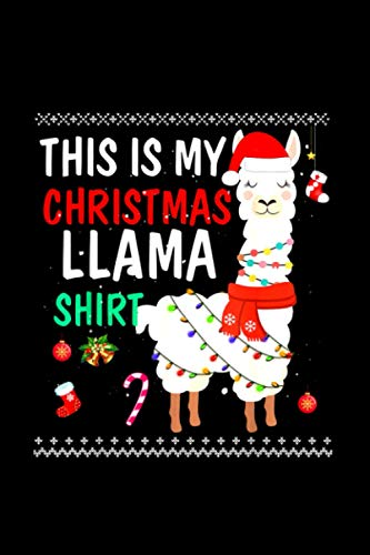 This Is My Christmas Llama Pajama Pyjama Top Christmas Gifts Notebook 114 Pages 6''x9'' College Rule