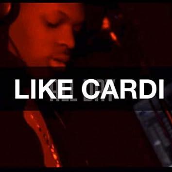 Like Cardi