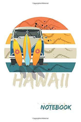 HAWAILL, Retro Hawaii Hippie Beach Surfer Longboard: Travel journal and daily diary, Van Life Hawaii Hippie bus Hawaiian Themed Design with distressed ... lined pages 6x9 inches Matte Finish Cover.
