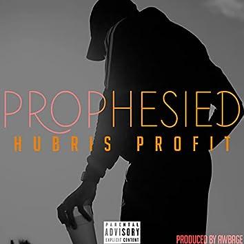 Prophesied