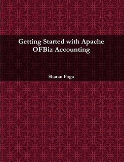 Getting Started with Apache OFBiz Accounting