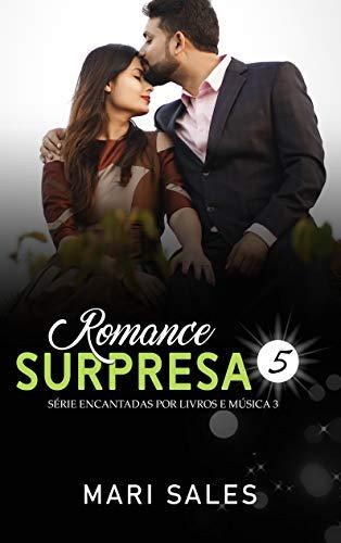 Romance Surpresa (Encantadas: Terceira Temporada Livro 5)