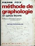 DIVERS - PIERRE FOIX - METHODE DE GRAPHOLOGIE EN 15 LECONS - PREFACE DE ARMAND LANOUX DESSIN DE COCTEAU