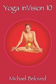 Yoga inVision 10 (English Edition) por [Michael Beloved]