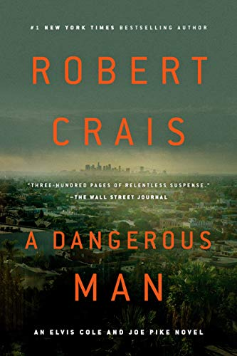 A Dangerous Man (Elvis Cole and Joe Pike Book 18) (English Edition)