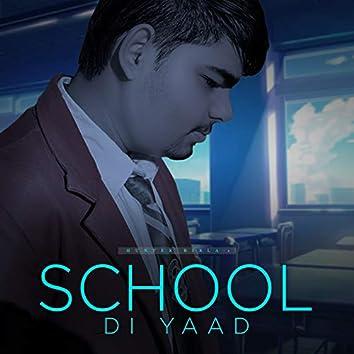 School Di Yaad