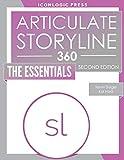 Articulate Storyline 360: The Essentials