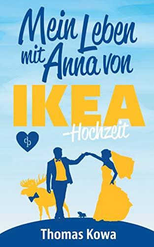 Buchseite und Rezensionen zu 'Mein Leben mit Anna von IKEA - Hochzeit' von Thomas Kowa