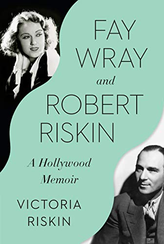 Image of Fay Wray and Robert Riskin: A Hollywood Memoir