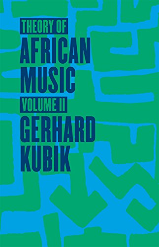 Theory of African Music, Volume II: 2 (Chicago Studies in Ethnomusicology...