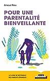 Pour une parentalité bienveillante